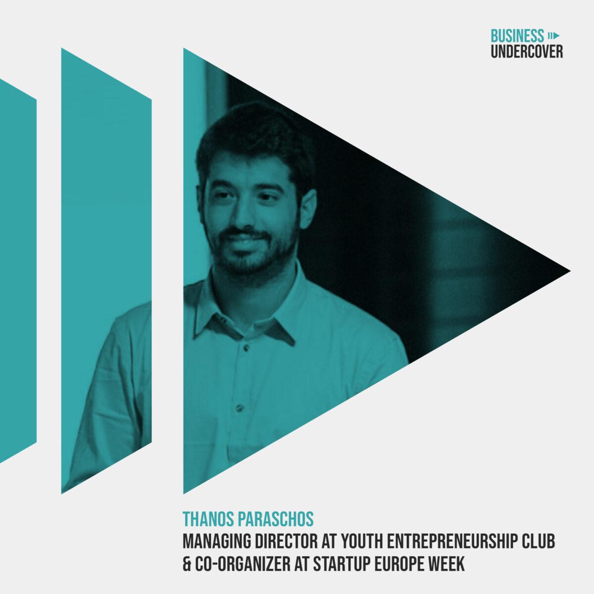 Ελληνικές Startups: Εμπειρίες & ιστορίες από έναν Έλληνα Startup-per — Θάνος Παράσχος