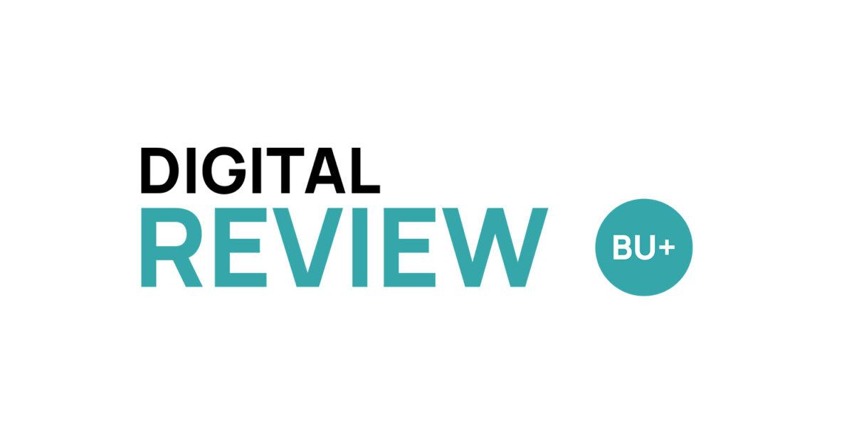 Digital Review by BU+